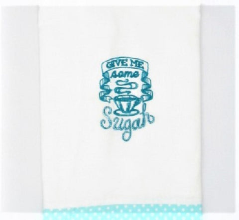 "Kitchen Sass Collection: ""Give me some Sugah"" Embroidered Kitchen Towel  In Teal Blue Polka Dot"
