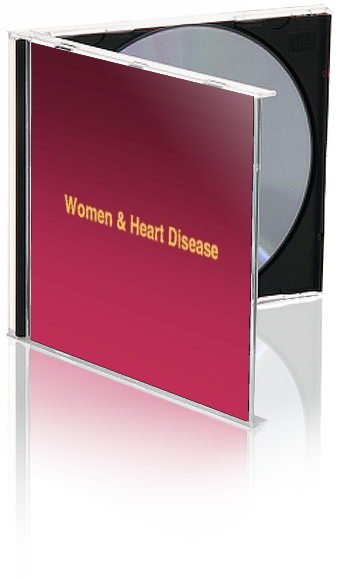 Women and Heart Disease PowerPoint Show and Handouts