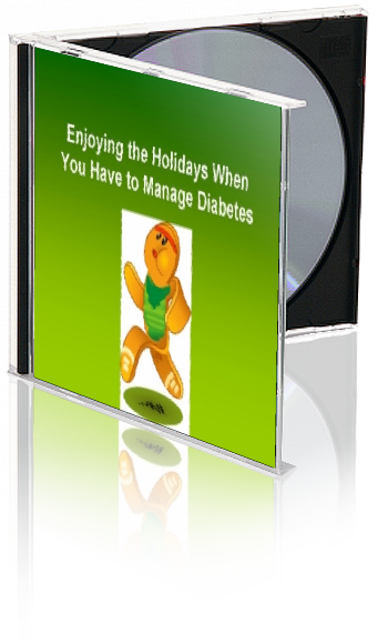 Managing Diabetes for the Holidays - DOWNLOAD - Nutrition Education Store