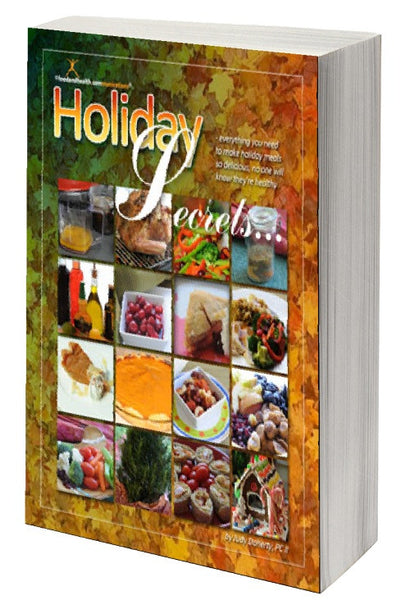 Holiday Secrets - Healthy Holiday Cookbook and CD