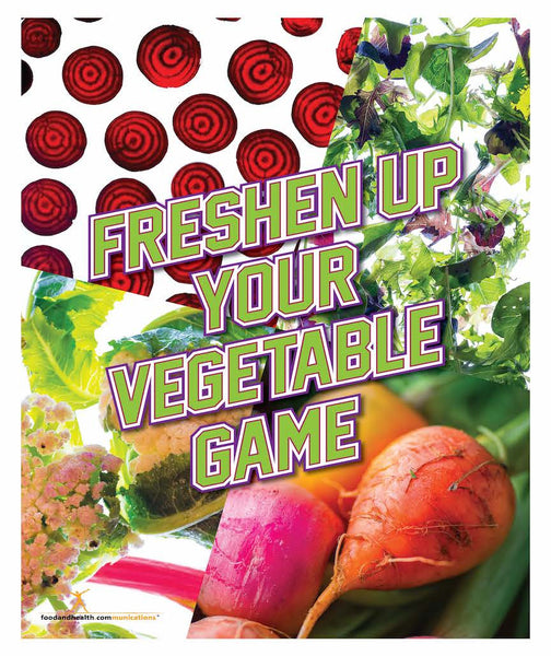 "Freshen Up Your Veggie Game 18"" x 24"" Laminated Nutrition Poster - Motivational Poster"