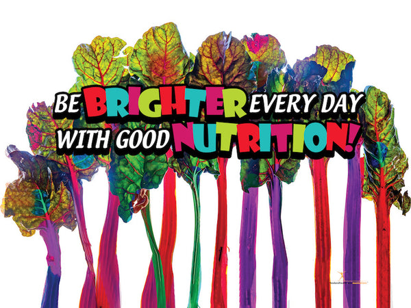 "Custom Be Brighter Every Day With Good Nutrition Banner 48"" x 36"" Vinyl - Wellness Fair Banner - Add Your Logo To This Health Fair Banner - Nutrition Education Store"