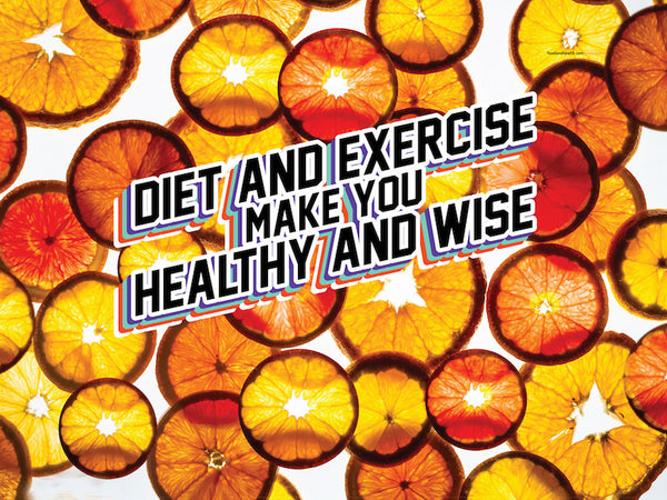 "Diet and Exercise Make You Healthy And Wise Orange ""Coin"" Banner 48"" x 36"" Vinyl - Wellness Fair Banner"