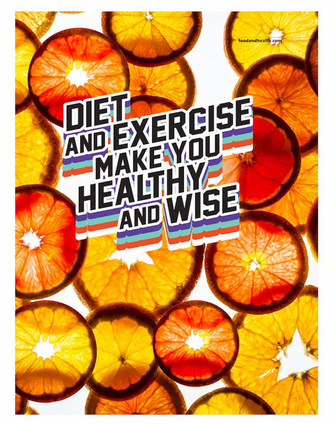 "Orange Coins: Diet and Exercise Make You Healthy and Wise 18"" x 24"" Laminated Nutrition Poster - Motivational Poster"