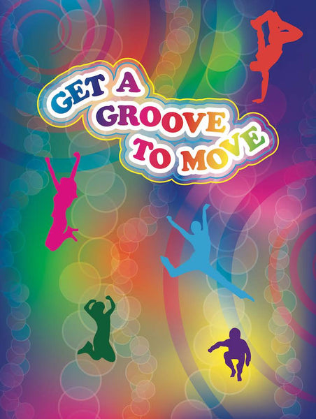 "Get A Groove to Move Exercise Poster 18"" x 24"" Laminated - Nutrition Education Store"
