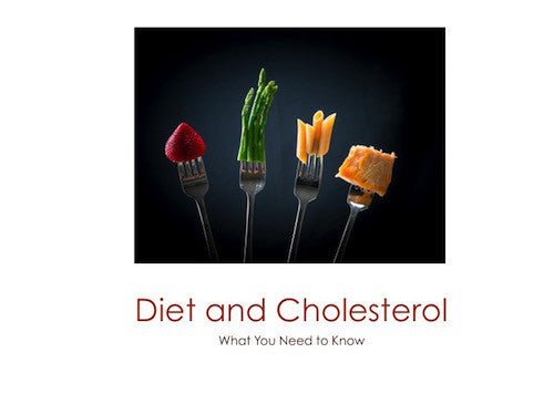 Diet and Cholesterol Education PowerPoint Show and Handouts - DOWNLOAD