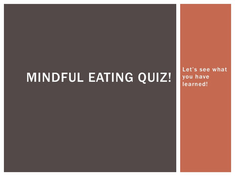Mindful Eating PowerPoint Show - Nutrition Education Store