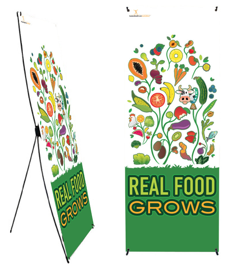 "Custom Real Food Grows Banner Stand 24"" X 62"" - Wellness Fair Banner 24"" X 62"" - Add Your Logo To This Health Fair Banner - Nutrition Education Store"
