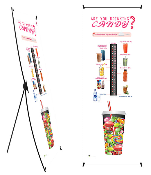 "Custom - Are You Drinking Candy? Sugar and Beverage Awareness Vinyl Health Fair Banner 24"" x 62"" on Stand - add your logo"
