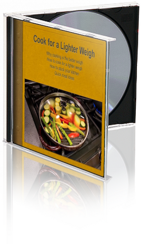 Cook for a Better Weigh PowerPoint and Handout Lesson DOWNLOAD - Nutrition Education Store