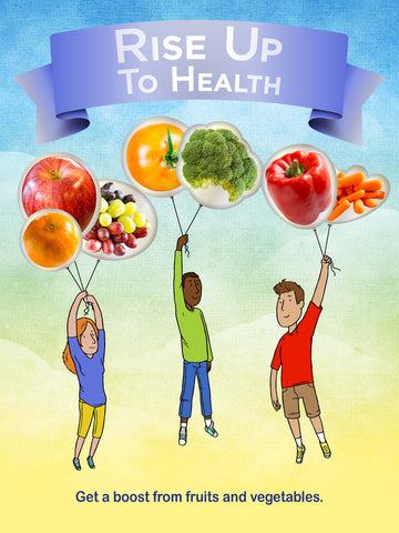 Rise Up To Health With Fruits and Vegetables Poster 12X18 - Nutrition Education Store