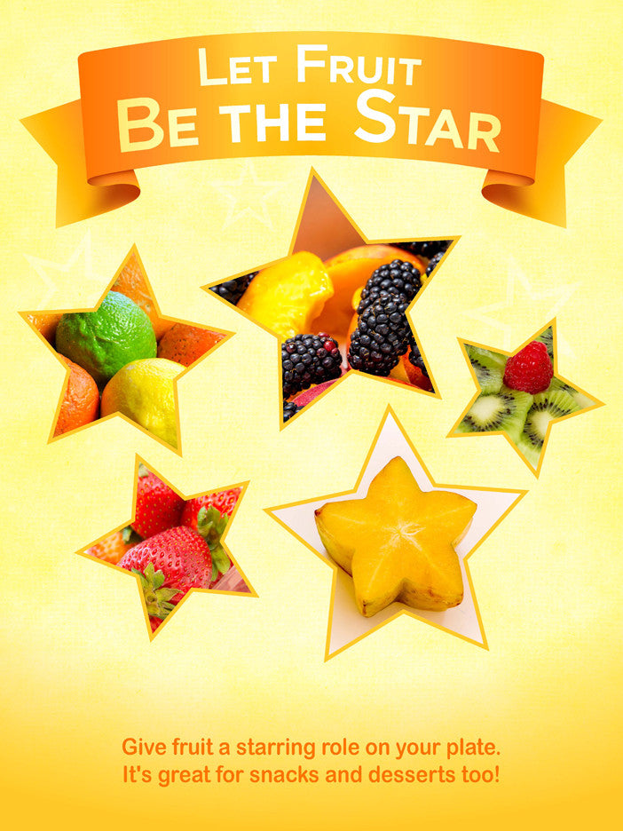 Let Fruit Be The Star Poster 12X18 - Nutrition Education Store