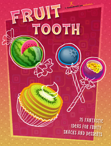 Fruit Tooth Dessert Cookbook - Nutrition Education Store