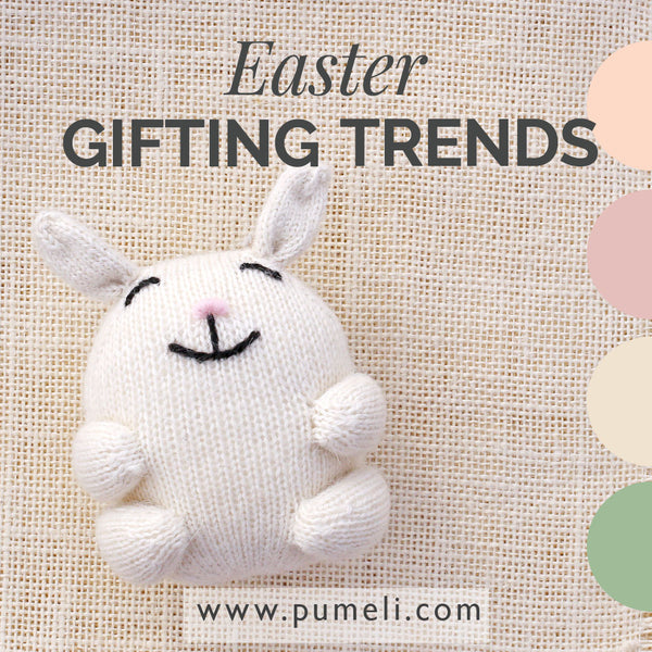 Seasonal Gifting Trends: Easter 2017