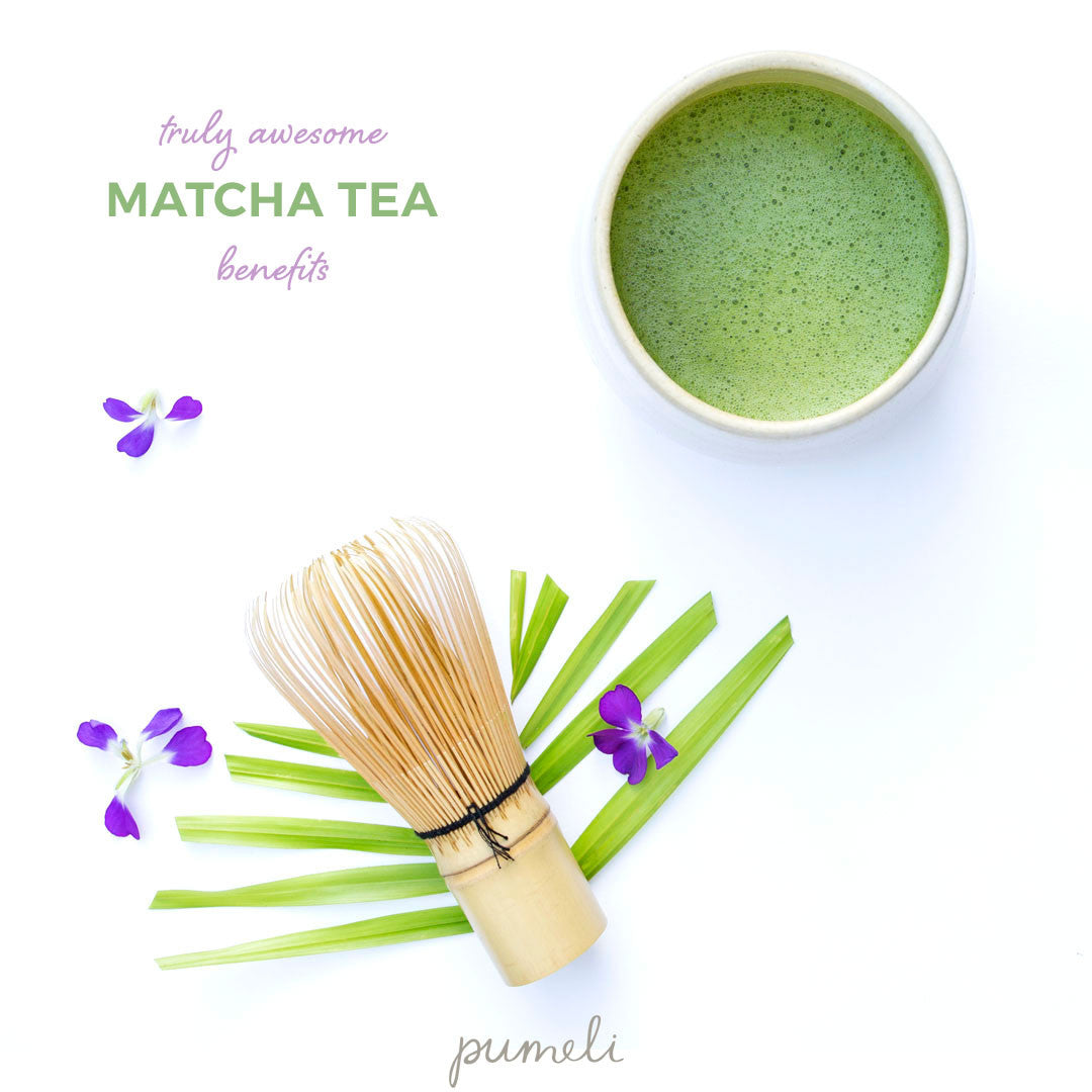 Truly Awesome Matcha Green Tea Benefits