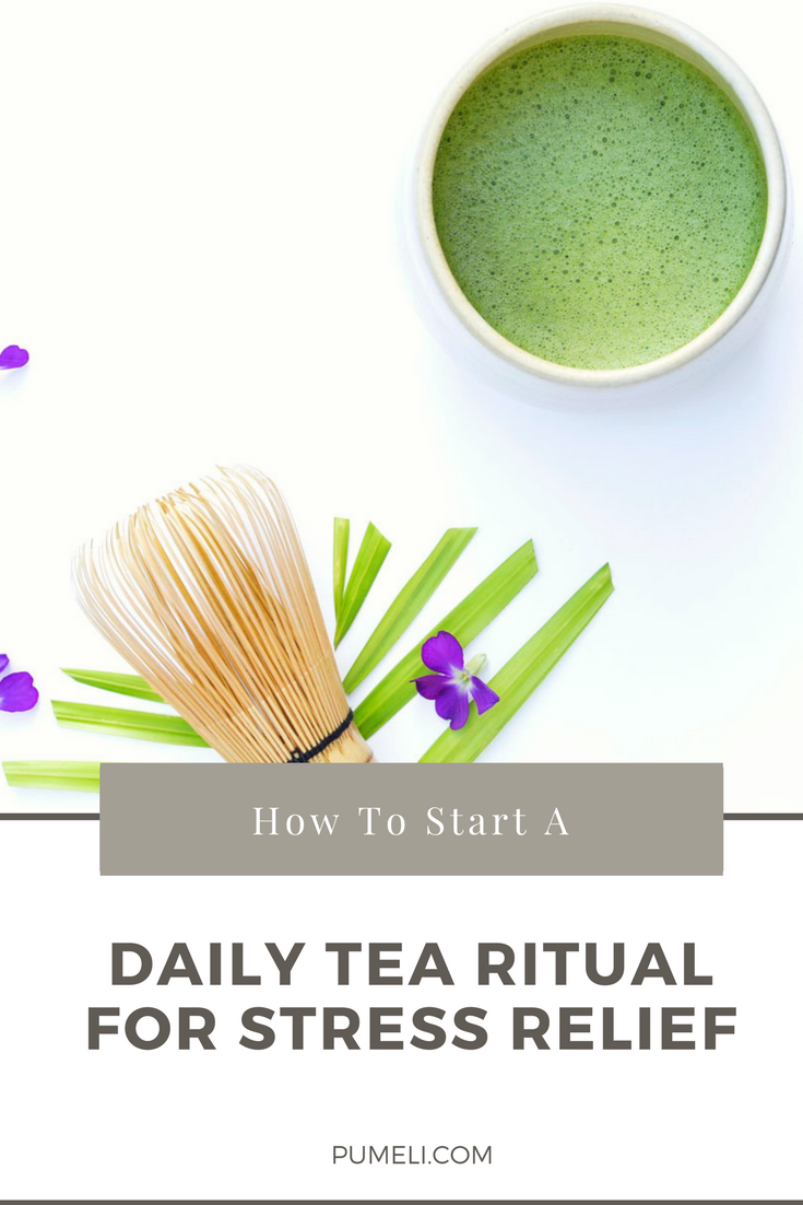 daily tea ritual for stress relief