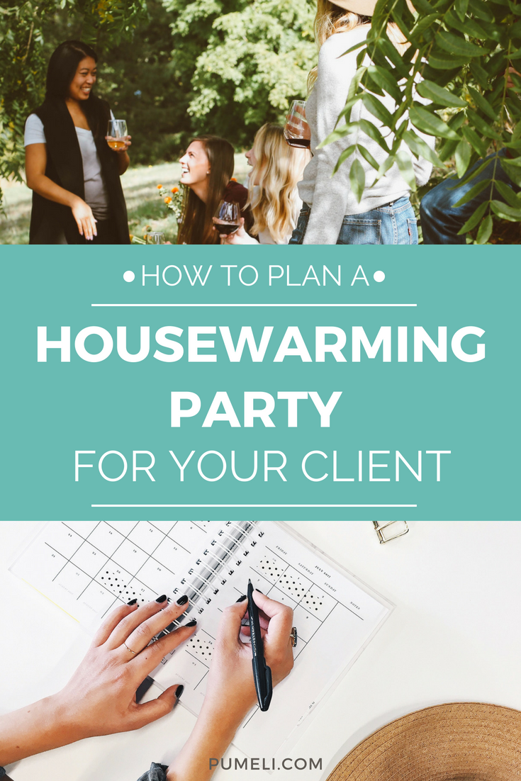 How to Host A Housewarming Party for Your Real Estate Client