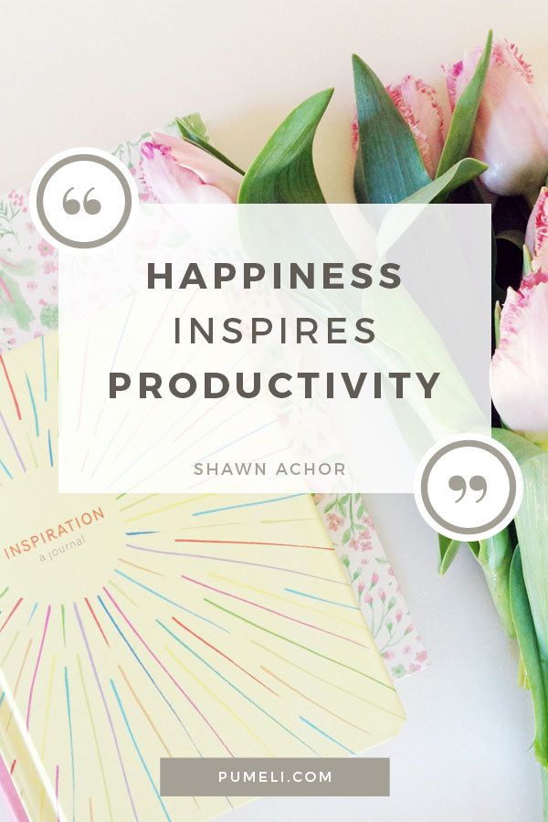 Happiness Inspires Productivity