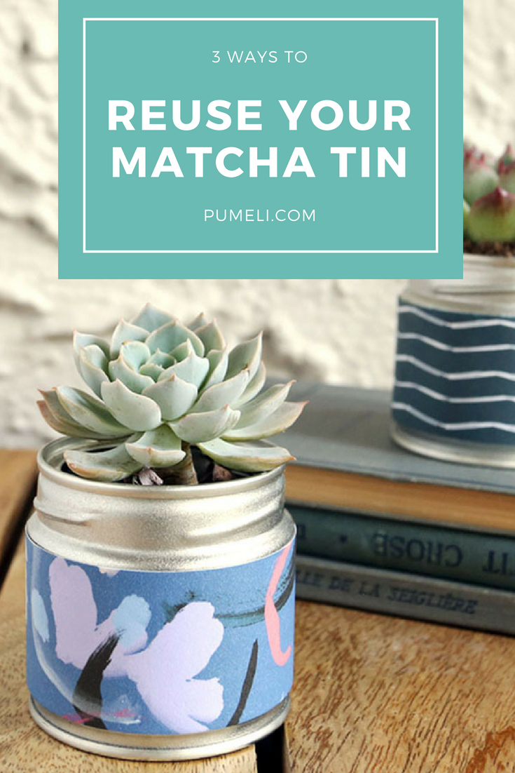 3 Clever Ways to Reuse Your Matcha Tea Tin