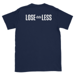 LOSE LESS T-SHIRT