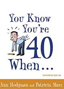 Book- You Know You're 40 When...