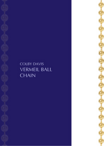 Colby Davis Chain: GOLD Vermeil Ball