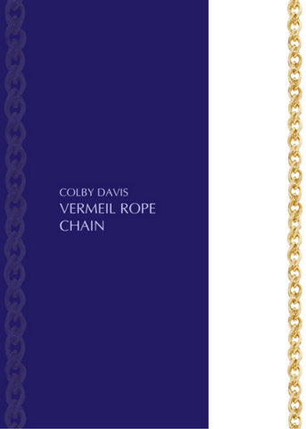 Colby Davis Chain: GOLD Vermeil Rope