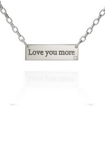 """Love You More"" Sterling Silver bar necklace with Diamond"