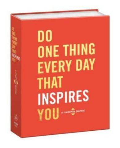 Book - Do One Thing Every Day That Inspires You