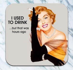 I Used to Drink Coaster