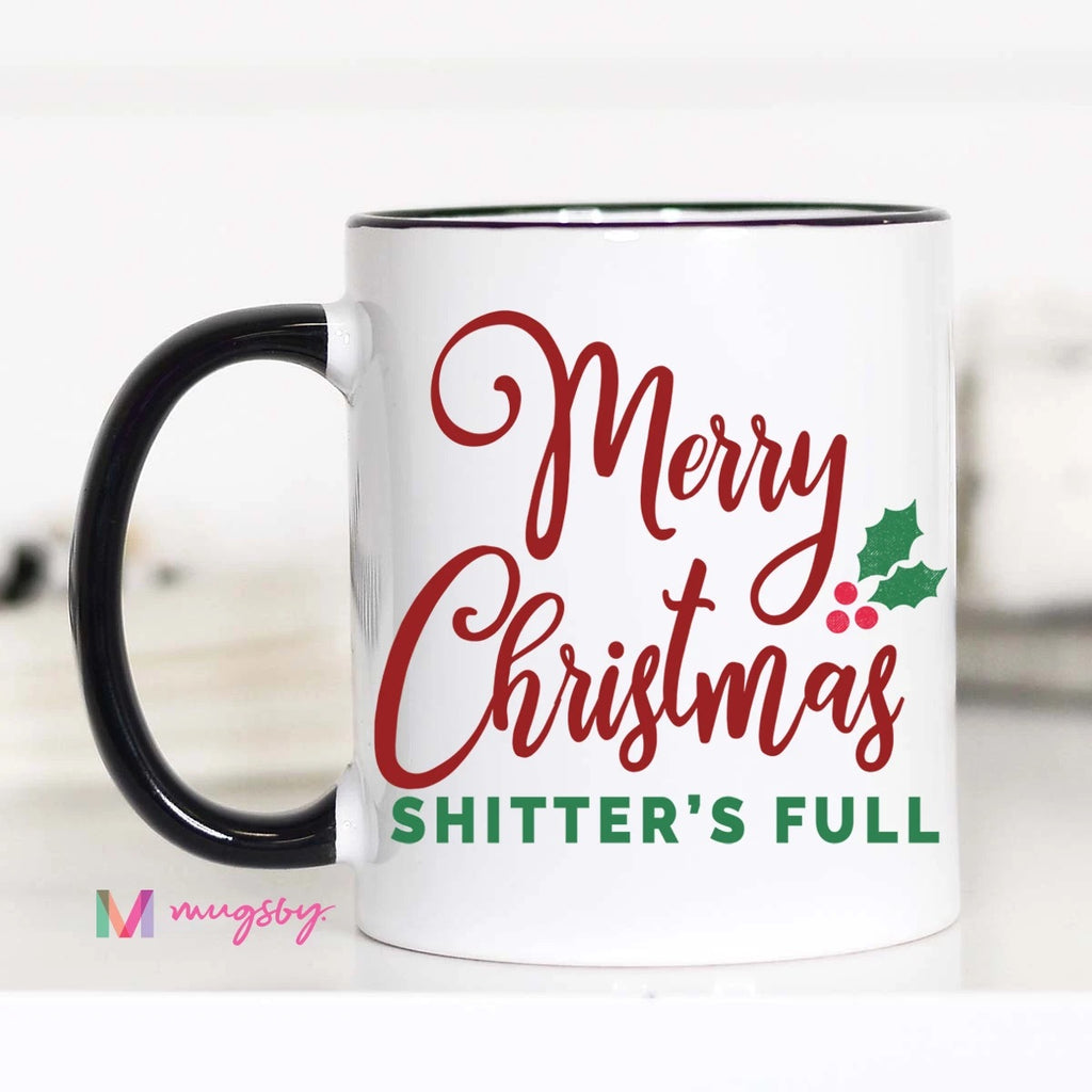 Merry Christmas Shitters Full 15 oz Mug