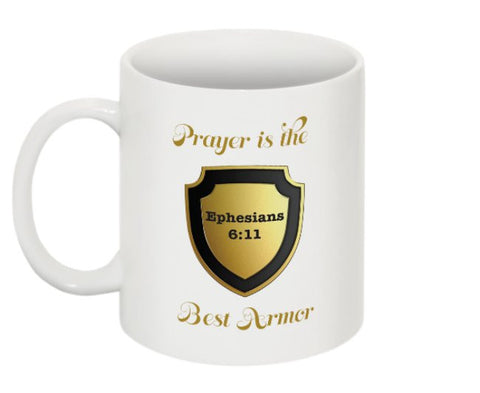 """PRAYER IS THE BEST ARMOR"" MUG - Spirituali-Tee Apparel Gifts & Accessories"