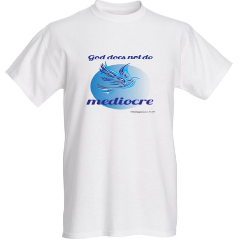 """GOD DOES NOT DO MEDIOCRE"" DOVE MENS TEE - Spirituali-Tee Apparel Gifts & Accessories"
