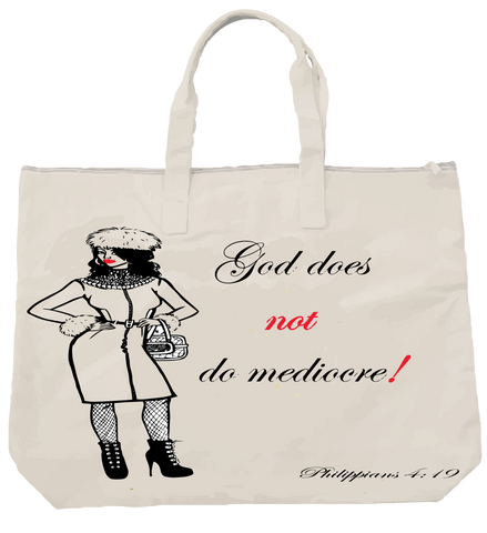 """GOD DOES NOT DO MEDIOCRE"" FAB LADY TOTE - Spirituali-Tee Apparel Gifts & Accessories"