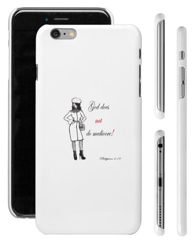 """GOD DOES NOT DO MEDIOCRE"" FAB LADY iPHONE 6 SHELL - Spirituali-Tee Apparel Gifts & Accessories"