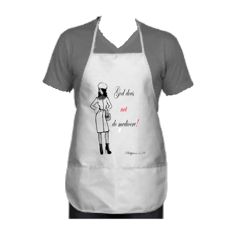 """GOD DOES NOT DO MEDIOCRE"" FAB LADY APRON - Spirituali-Tee Apparel Gifts & Accessories"