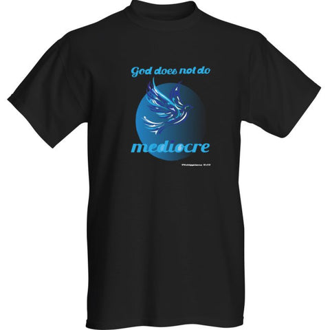 """GOD DOES NOT DO MEDIOCRE"" DOVE MENS BLK TEE - Spirituali-Tee Apparel Gifts & Accessories"