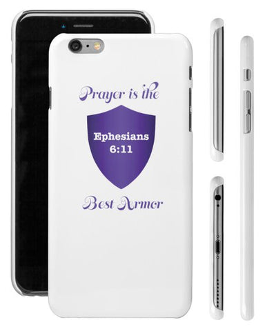 """PRAYER IS THE BEST ARMOR"" iPHONE 6 SHELL - Spirituali-Tee Apparel Gifts & Accessories"
