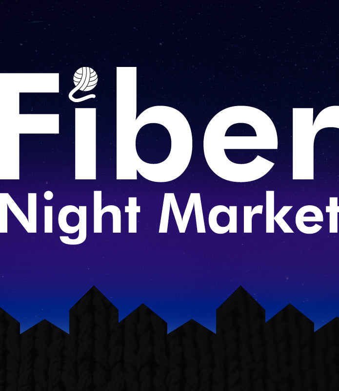 The Fiberists Present: The inaugural Fiber Night Market