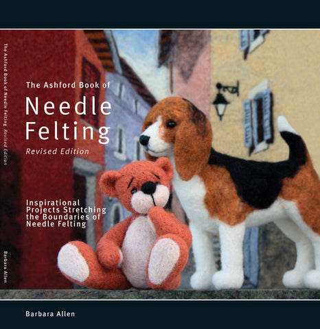 Ashford Book of Needle Felting - Barbara Allen - English