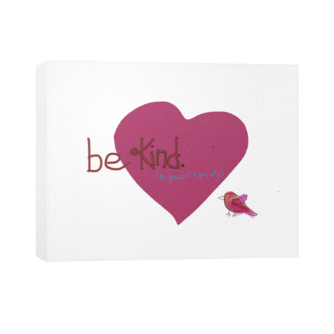 Be Kind Canvas 30x24 - sunnybraveheart