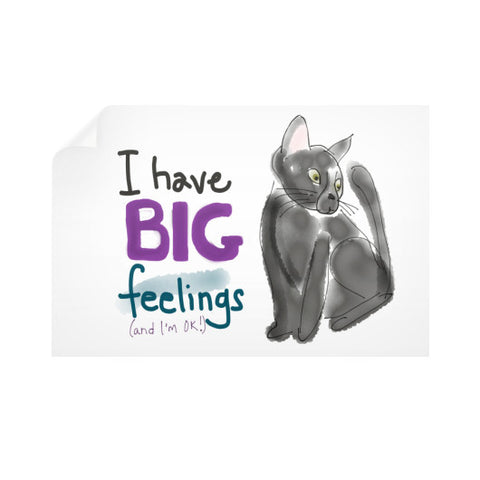 I Have Big Feelings Wall Decal 36x24 - sunnybraveheart
