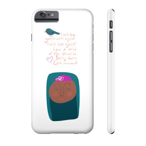 I Will Be Gentle With Myself Phone Case Slim iPhone 6 Plus - sunnybraveheart