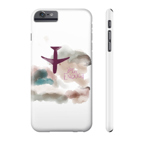 You Are Enough Phone Case Slim iPhone 6 Plus - sunnybraveheart
