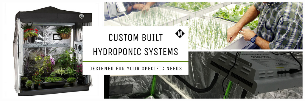 Custom Built Hydroponic Systems