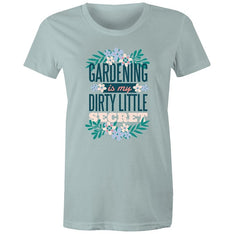 Women's Gardening Is My Dirty Little Secret T-shirt - The Hippie House