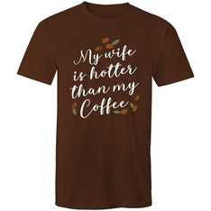 Men's My Wife Is Hotter Than My Coffee T-shirt - The Hippie House
