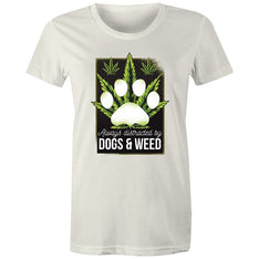 Women's Always Distracted By Dogs And Weed T-shirt - The Hippie House