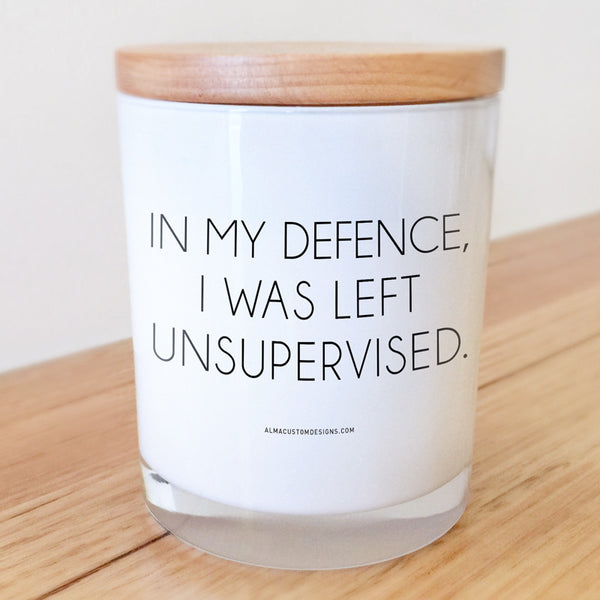 In my defence, I was left Unsupervised Candle