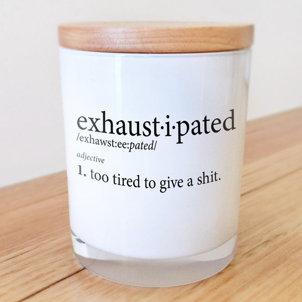 Exhaustipated Candle